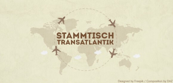 Stammtisch TRANSATLANTIC