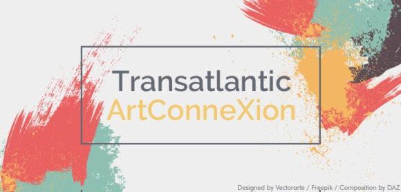 Transatlantic ArtConneXion